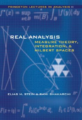 Real Analysis By Stein, Elias M./ Shakarchi, Rami